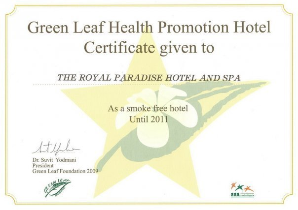 A certificate given to The Royal Paradise as a Smoke Free Hotel, by Green Leaf Foundation
