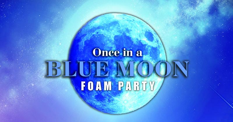 Once in a Blue Moon Foam Party