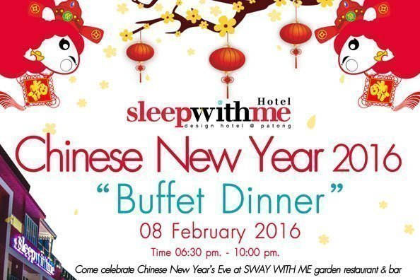 Chinese New Year 2016 - Buffet Dinner @ SLEEP WITH ME HOTEL