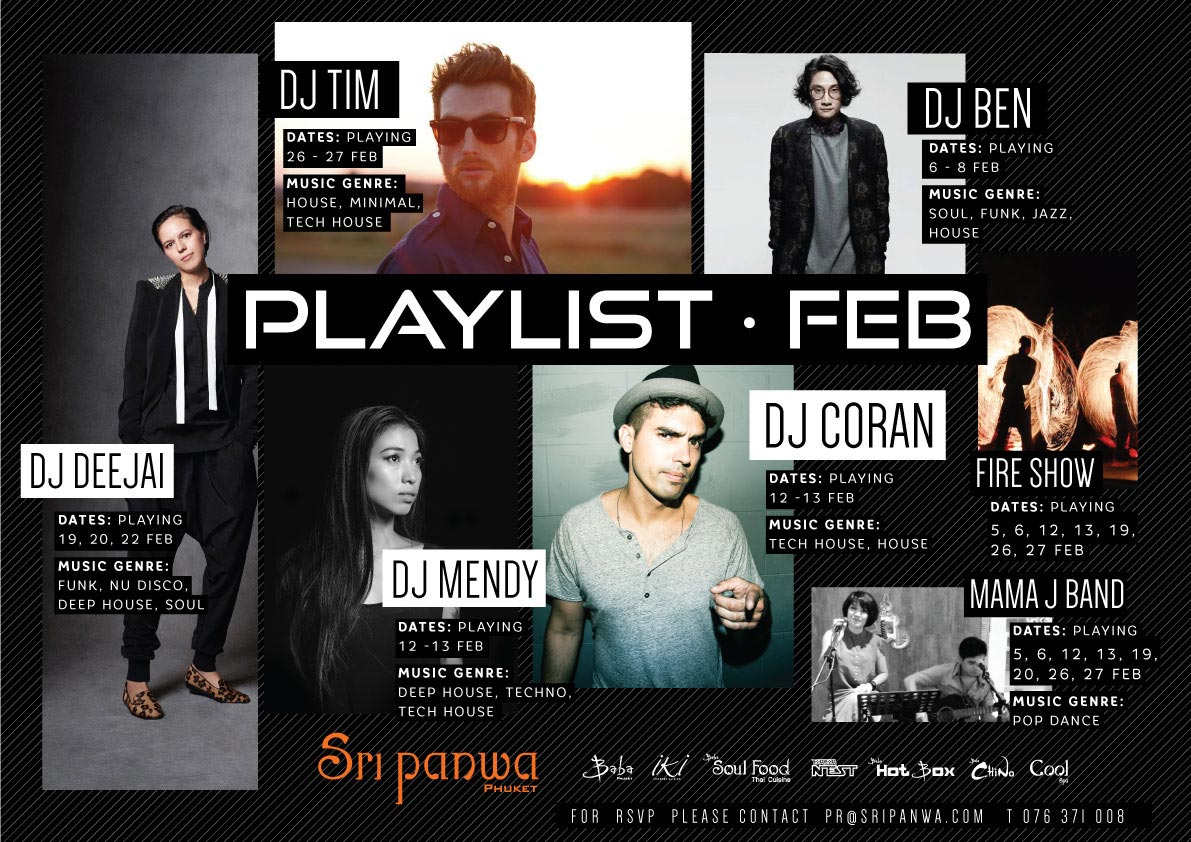 Playlist Feb at Sri panwa, Phuket