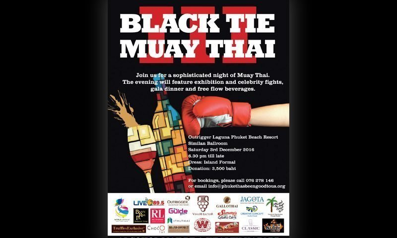Phuket Charity : Black Tie Muay Thai III – 3 Dec 2016