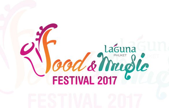 "Inaugural ""Laguna Phuket Food & Music Festival"" Expected to Support Phuket Orphans"
