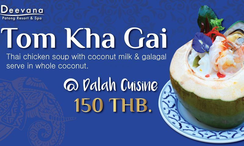 """Promotion: Thai chicken soup with coconut milk & galangal"""", Deevana Patong Resort & Spa"""