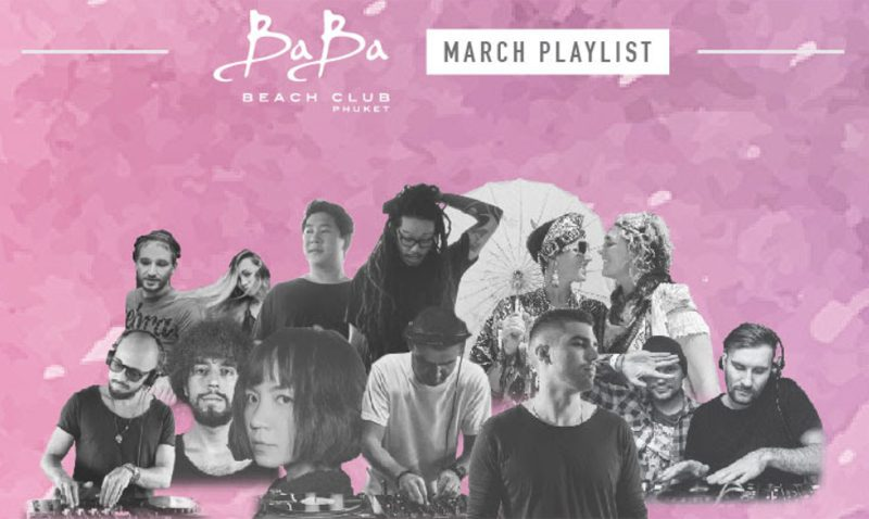 Baba Beach Club Phuket: DJ's & Events schedule for March 2018