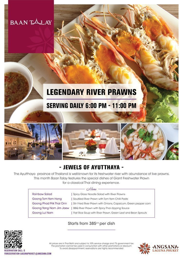 This month Baan Talay features the special dishes of Giant Freshwater Prawn for a classical Thai dining experience.