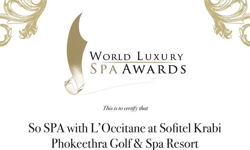 So SPA with L'Occitane at Sofitel Krabi Phokeethra Golf & Spa Resort wins Thailand's best resort spa for 2018