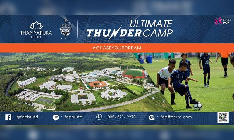 Ultimate Thunder Camp X Thanyapura Health and Sports Resort