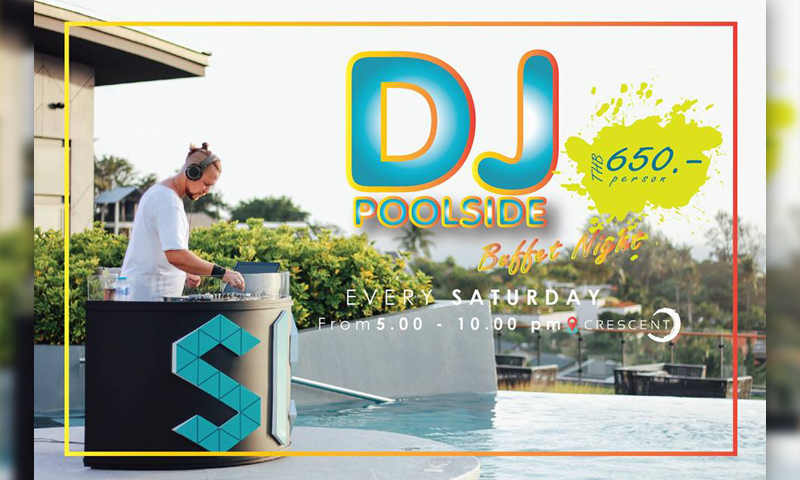 DJ Poolside buffet night – The SIS Kata, Phuket