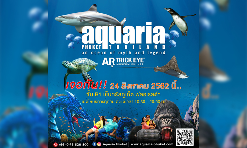 Aquaria Phuket – Open August 24th!!