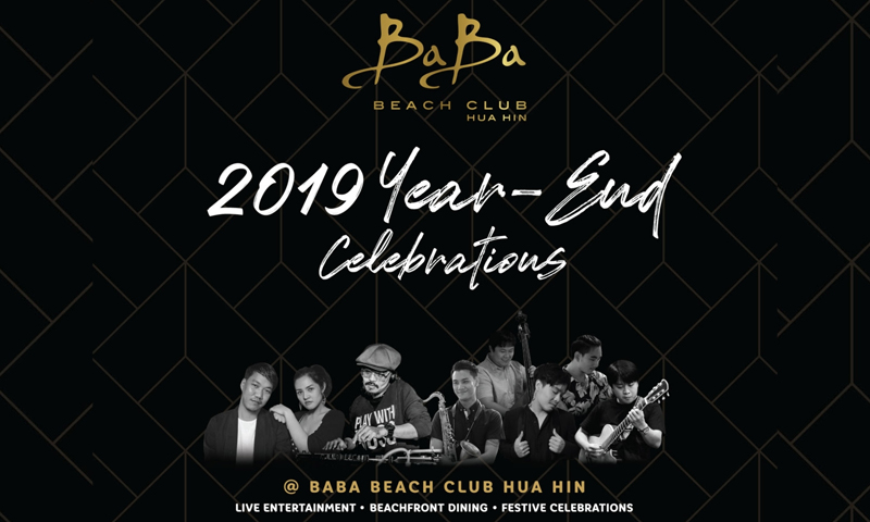 2019 YEAR-END CELEBRATIONS, Baba Beach Club Hua Hin