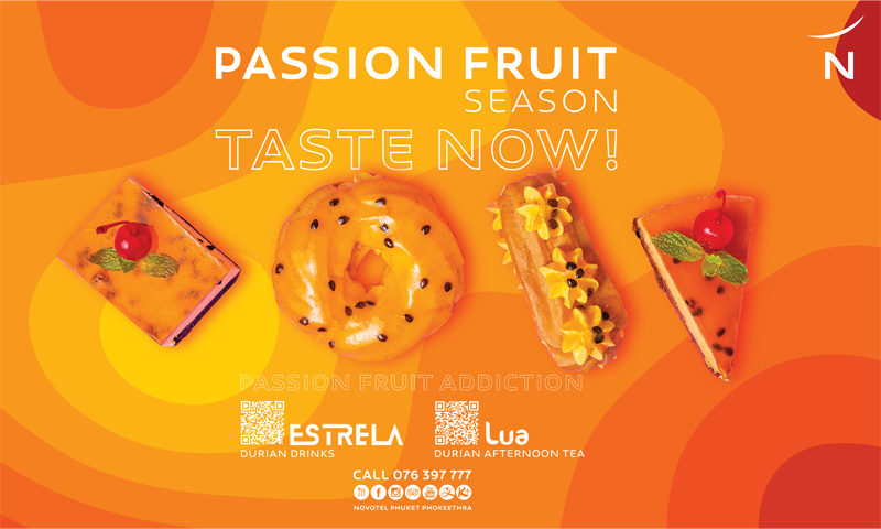 Tropical Passion Fruit Season at Novotel Phuket Phokeethra