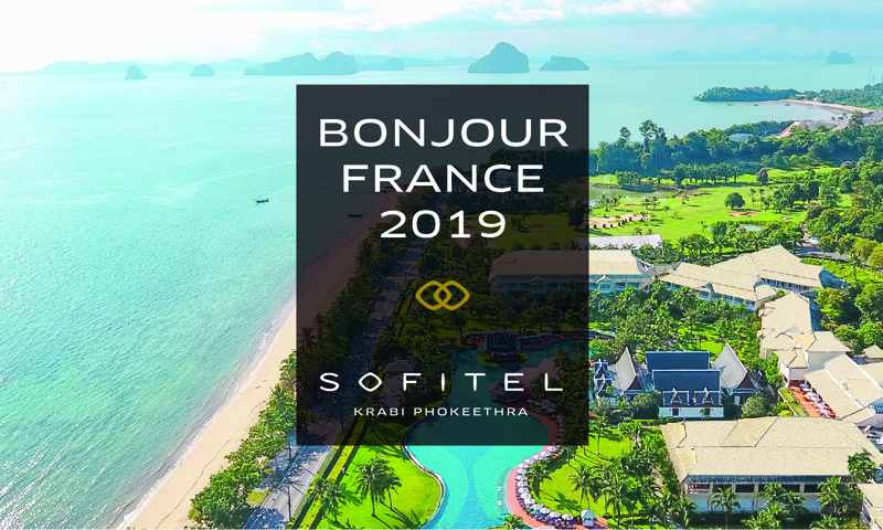 Sofitel Krabi will be showcasing promotional offers at the third edition of Bonjour France 2019
