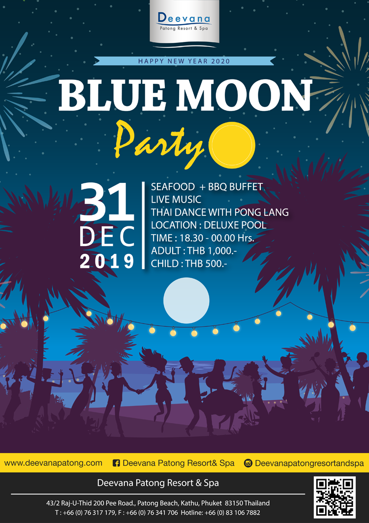 Blue Moon Party - New Year Celebration, Deevana Patong Resort & Spa