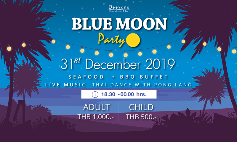 Blue Moon Party – New Year Celebration, Deevana Patong Resort & Spa