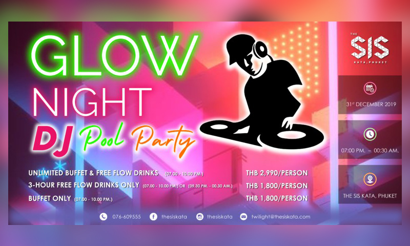Glow Night DJ Pool Party at The SIS Kata