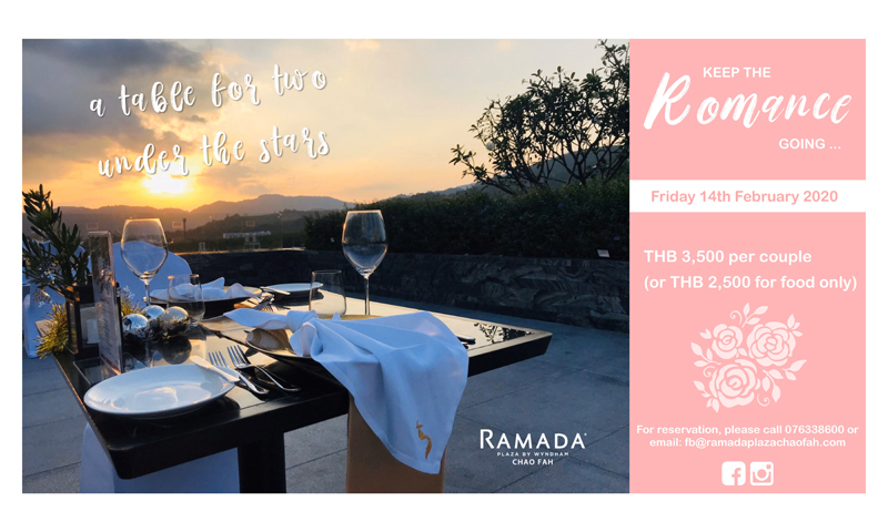 Ramada Plaza Chaofah welcomes the day of love with the Romantic dinner under the stars