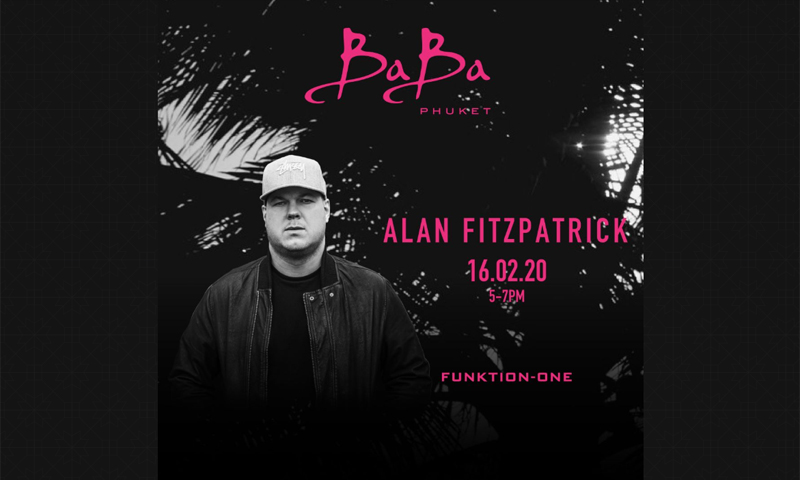 Baba Beach Club Phuket presents Alan Fitzpatrick