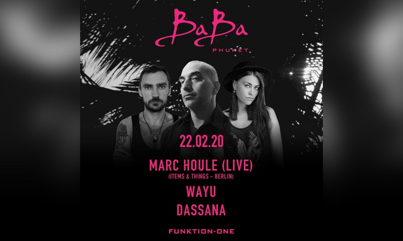 Baba Beach Club Phuket presents Marc Houle