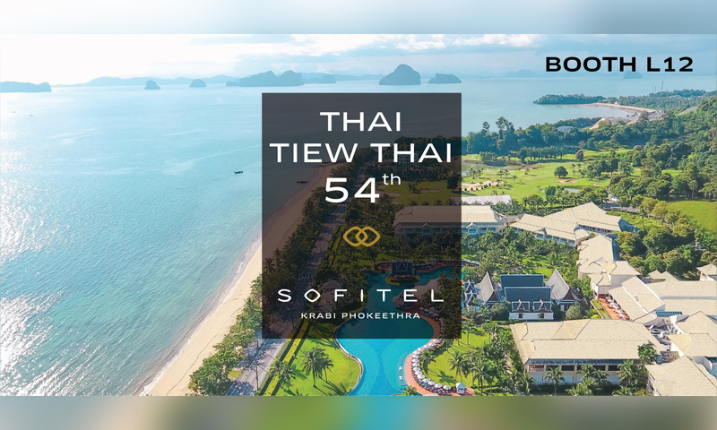 54th Thai Tiew Thai Exclusive stay packages at Sofitel Krabi