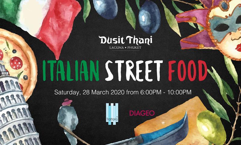 Postponed until further notice: Dusit Thani Laguna Phuket 'Italian Street Food'
