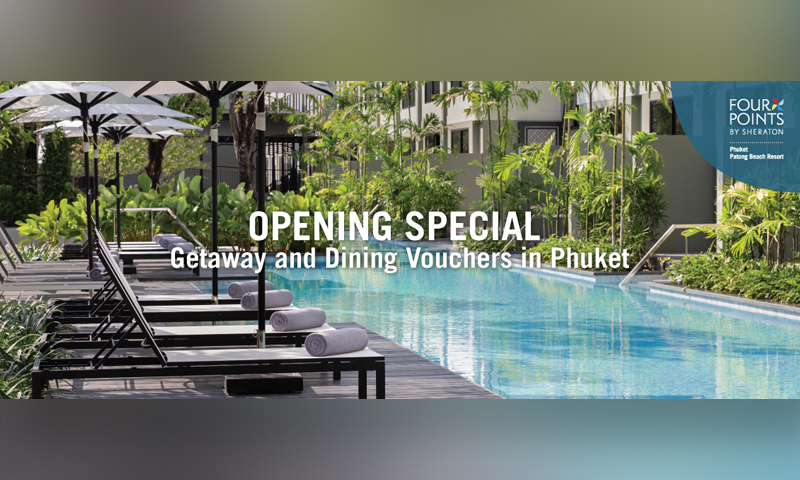 Opening special getaway and dining vouchers in Phuket