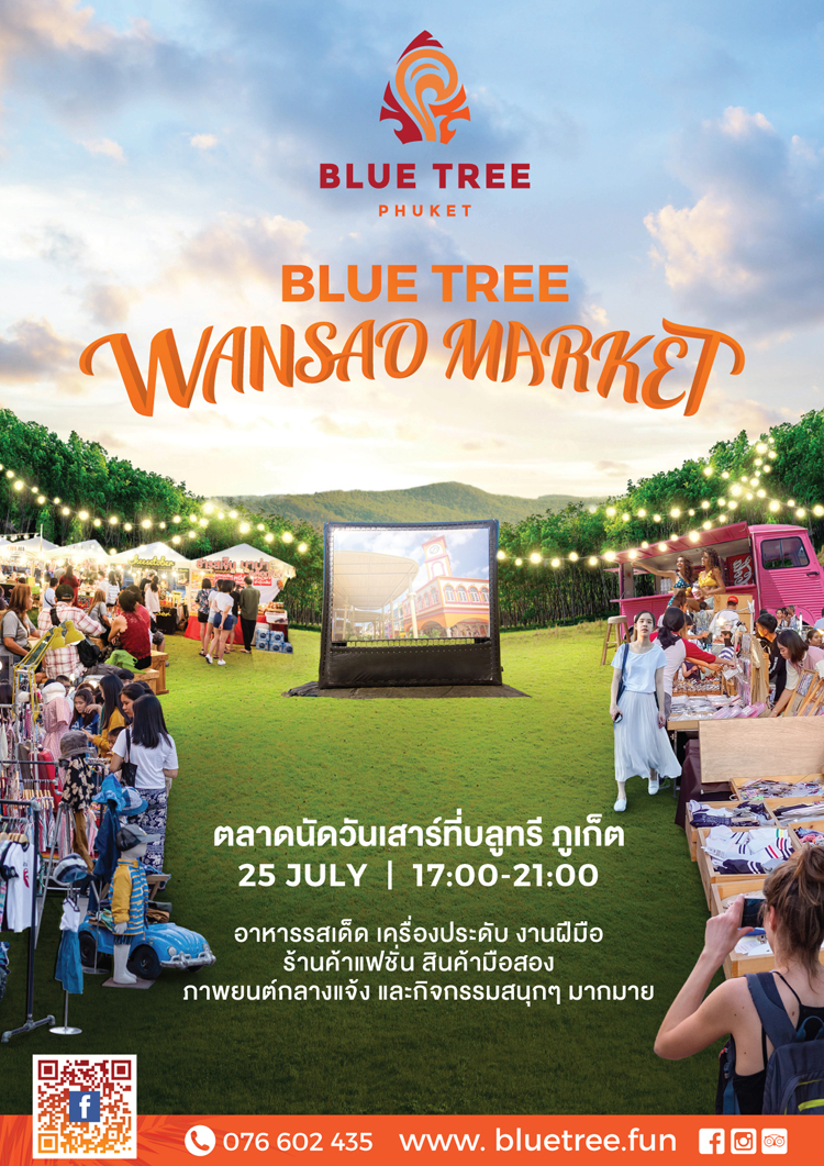 Introducing Blue Tree Phuket's first Blue Tree Wansao Market this Saturday 25th July