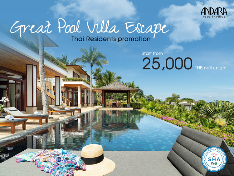 Great Pool Villa Escape for Thai Residents @Andara Resort & Villas