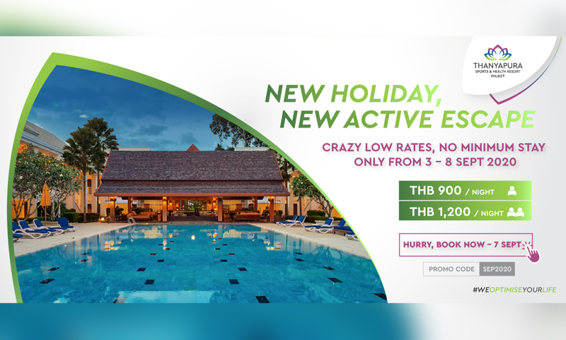 Thanyapura promotion sharing: New holiday, new active escape