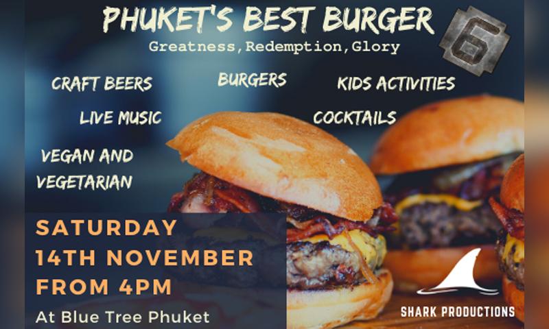 It's BACK!! Do you have Phuket's Best Burger?