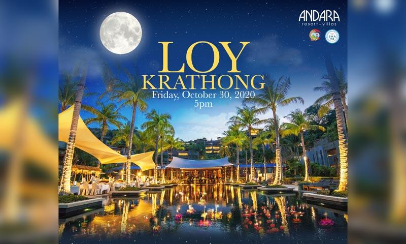 Celebrate the wonders of Loy Krathong with Andara