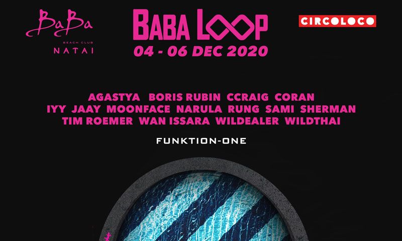 Baba Beach Club Natai: Baba Loop Party (4-6 December)