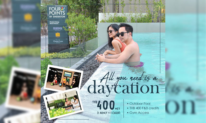 All You Need is a Daycation in Patong Beach – Four Points Phuket