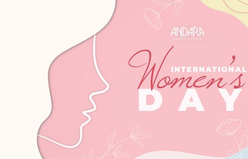 Andara Resort celebrating International Women's Day – All March Long!