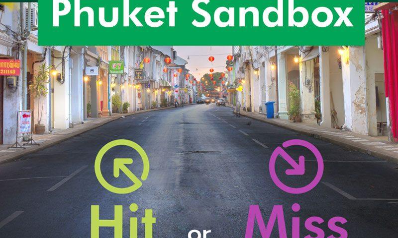 Phuket Sandbox: Hit or Miss?